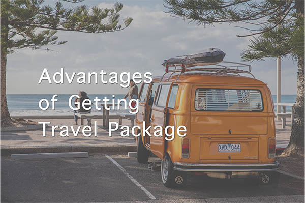 What the advantages of getting the travel package?